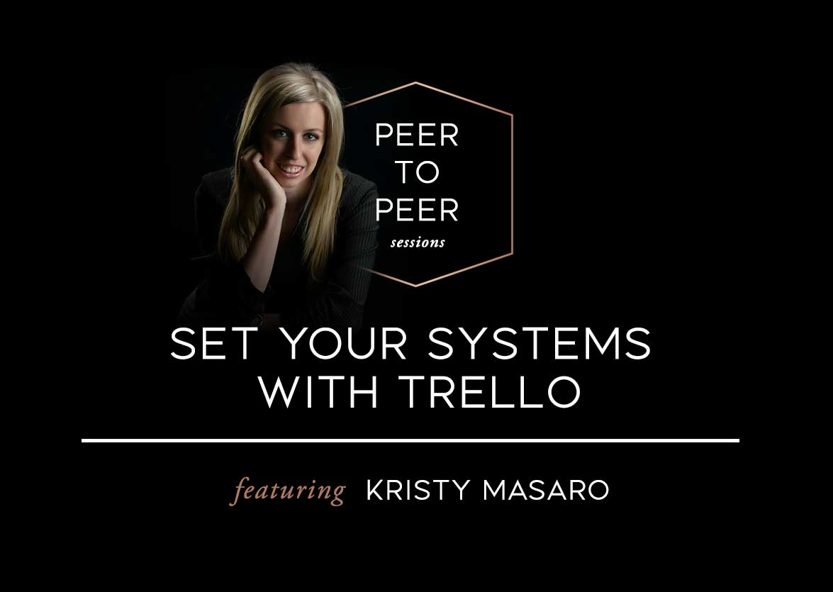 Kristy Masaro Helps Us Set Our Systems With Trello