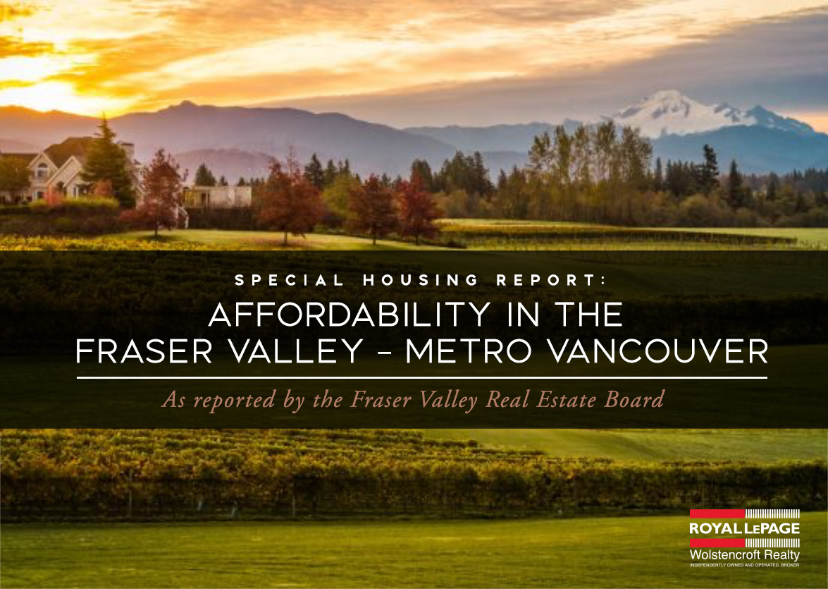 Special Housing Report: Affordability in the Fraser Valley – Metro Vancouver