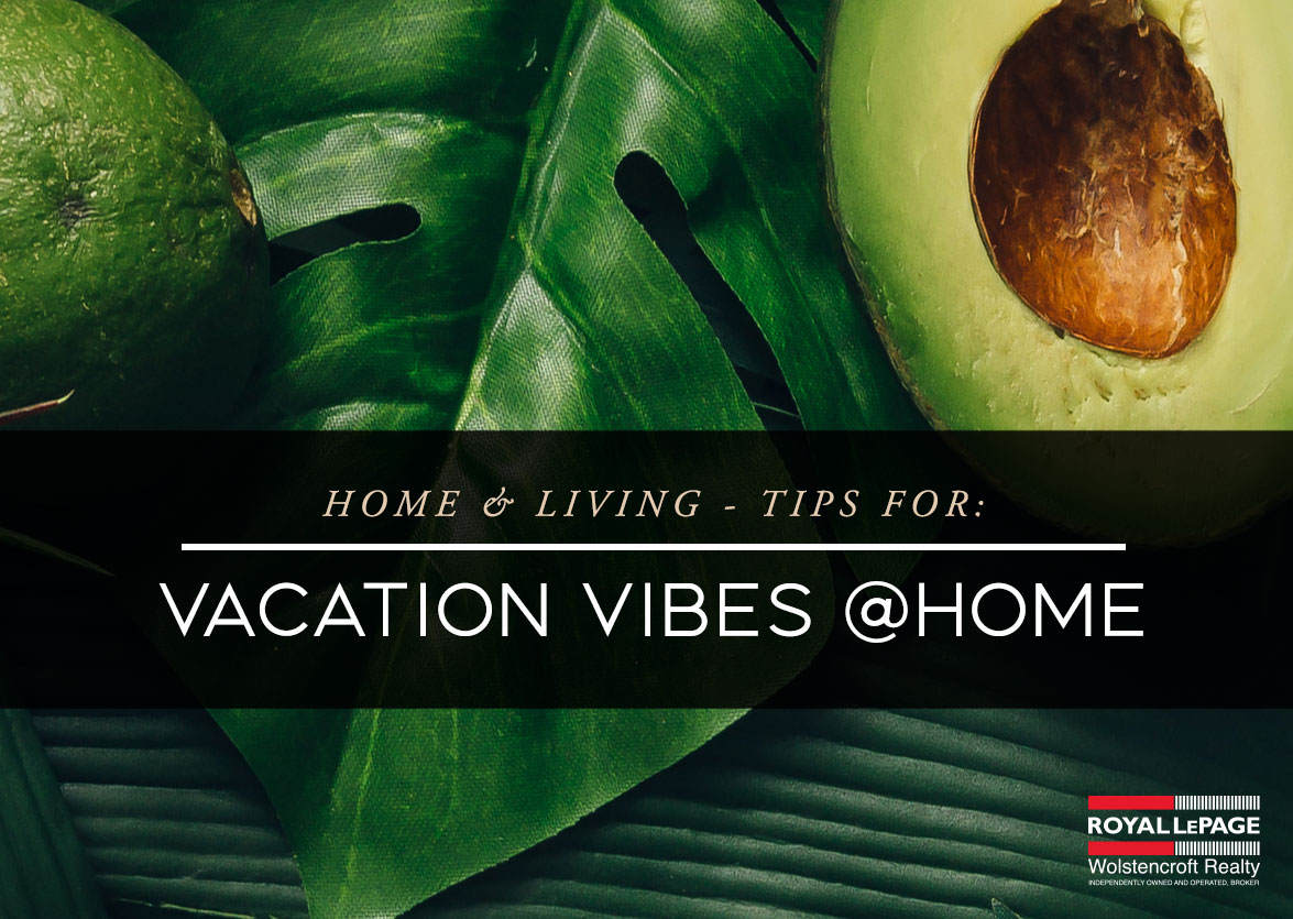 Creating Vacation Vibes At Home