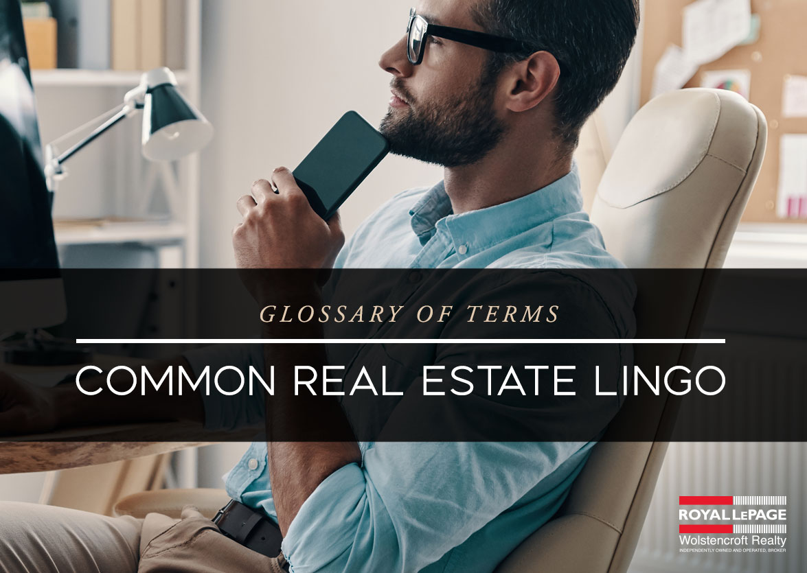 Common Real Estate Lingo – Glossary of Terms